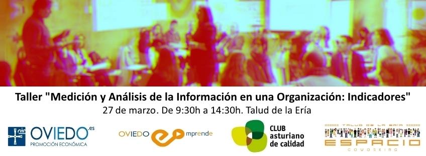 """27/03/2017. Taller """"Medición y Análisis de la Información en una Organización: Indicadores"""""""