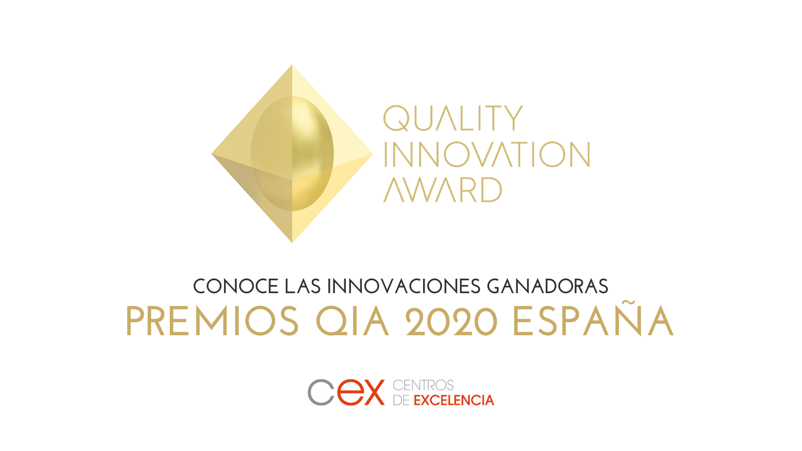 CEX reconoce a 7 organizaciones españolas que competirán en los  premios internacionales Quality Innovation Award, QIA
