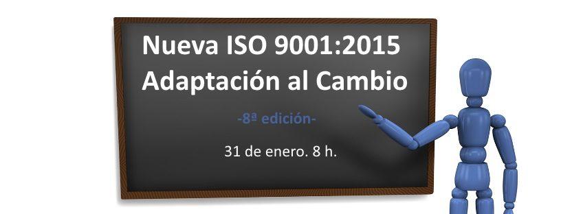 31/01/2017 Curso: Nueva ISO 9001:2015- Adaptación al Cambio